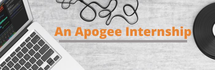 An Apogee Internship (2)